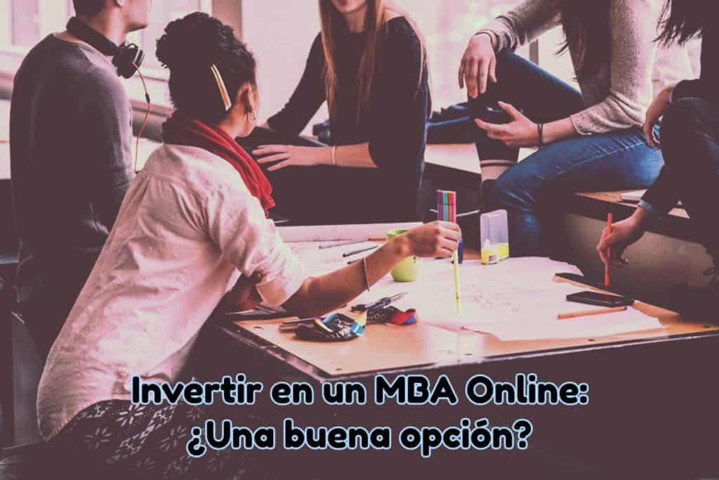 Invertir en un MBA Online
