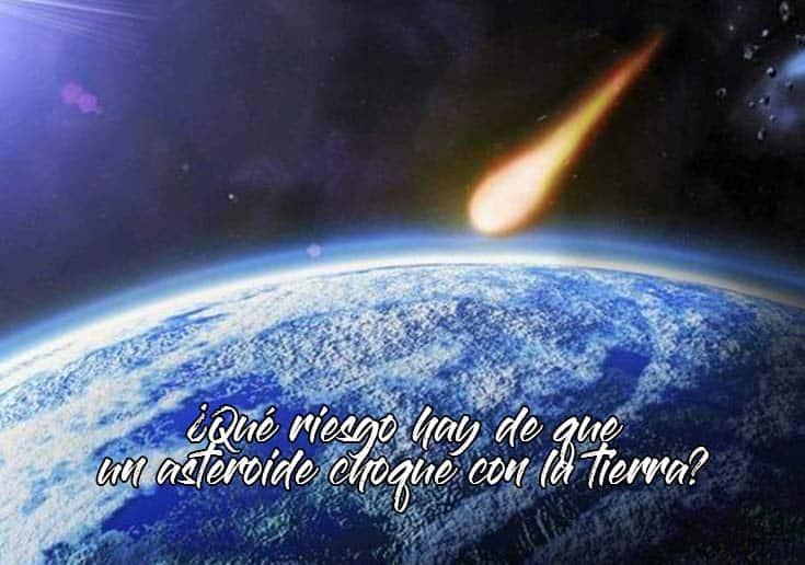 riesgo de colision con un asteroide